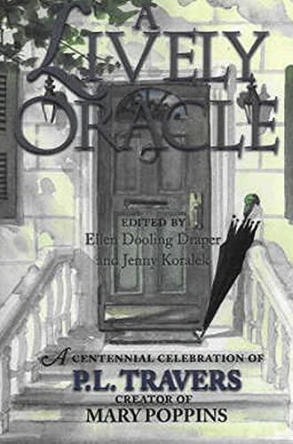A Lively Oracle: A Centennial Celebration of: Ellen Dooling Draper