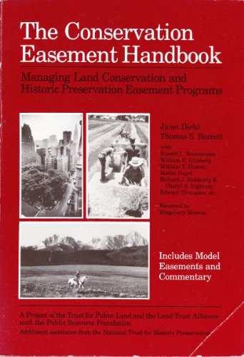 9780943915036: The Conservation Easement Handbook: Managing Land Conservation and Historic Preservation Easement Programs