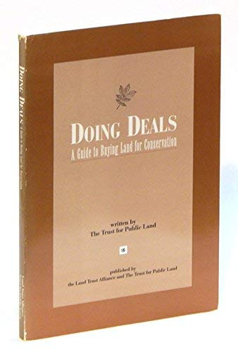 9780943915111: Doing Deals: A Guide to Buying Land for Conservation