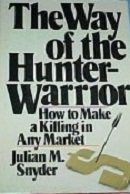 9780943940007: The Way of the Hunter Warrior: How to Make a Killing in Any Market