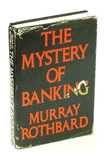 9780943940045: The Mystery of Banking