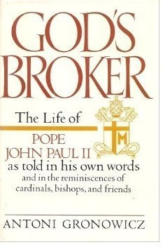 God's Broker: Antoni Gronowicz