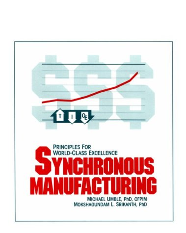 9780943953052: Synchronous Manufacturing: Principles for World Class Excellence: 1