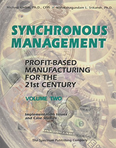 Synchronous Management : Profit-Based Manufacturing for the: Umble, M. Michael,