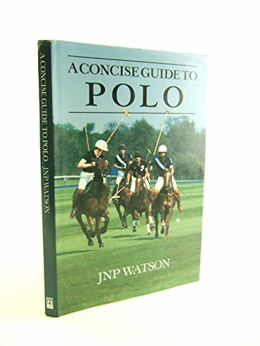 9780943955162: A Concise Guide to Polo