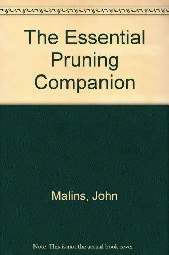 The Essential Pruning Companion: Malins, John
