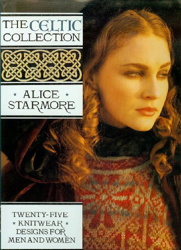 9780943955650: The Celtic Collection: Twenty-Five Knitwear Designs for Men and Women