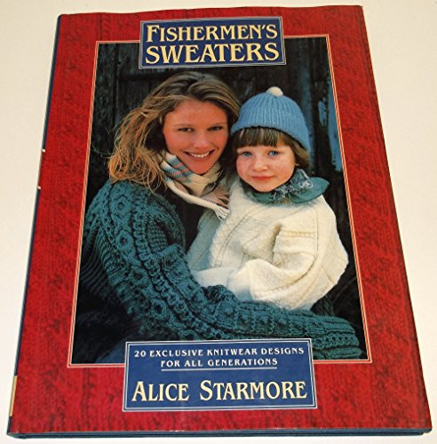 9780943955735: Fishermen's Sweaters: 20 Exclusive Knitwear Designs for All Generations