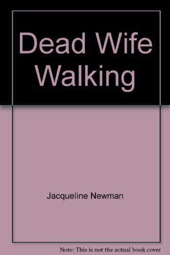 9780943959054: Dead Wife Walking