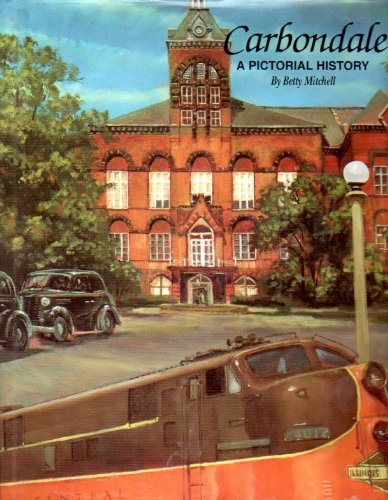 Carbondale: A Pictorial History: Unknown