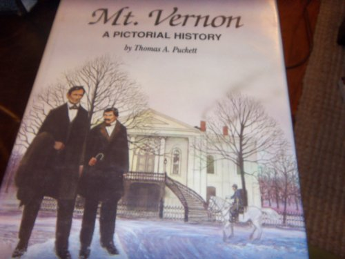 MT. VERNON, ILLINOIS: A PICTORIAL HISTORY: Puckett, Thomas A.