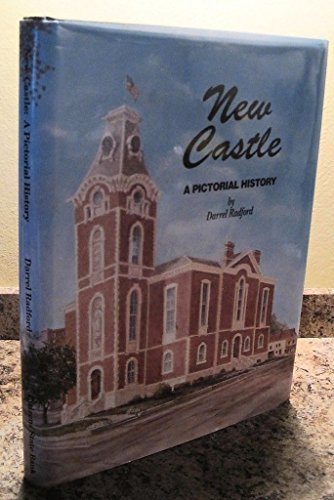 9780943963280: New Castle, Indiana: A pictorial history