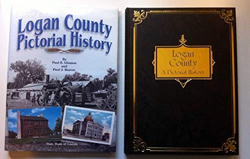 Logan County: Pictorial History: Paul J.; Gleason,