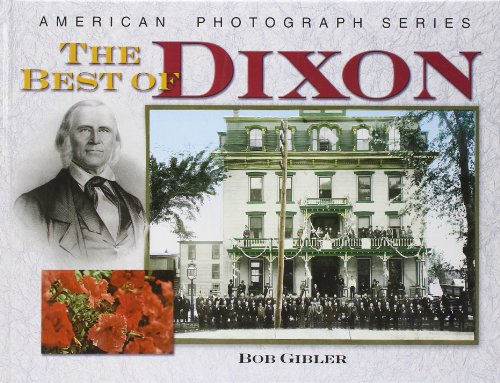 The best of Dixon (The American photograph: Bob Gibler