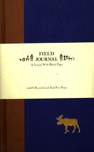 9780943972152: Field Journal: A Journal With Blank Pages