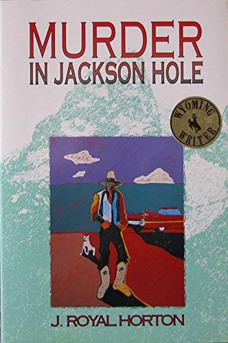 9780943972237: Murder in Jackson Hole