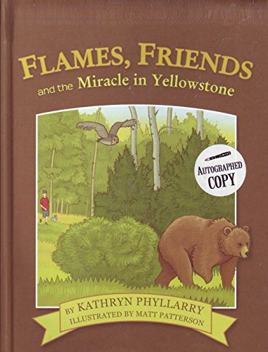 Flames, Friends and the Miracle in Yellowstone: Phyllarry, Kathryn