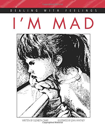 I'm Mad (Dealing With Feelings): Elizabeth Crary
