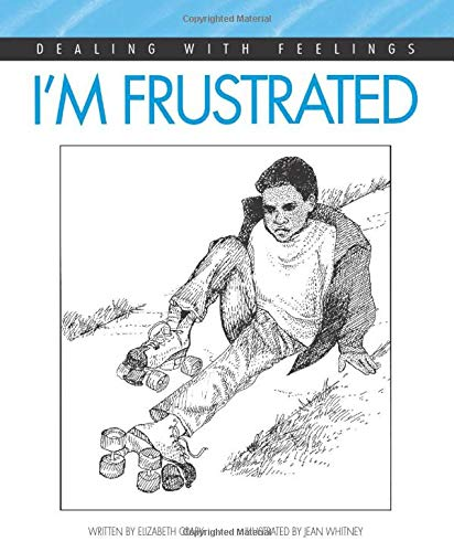 I'm Frustrated (Dealing with Feelings): Crary, Elizabeth