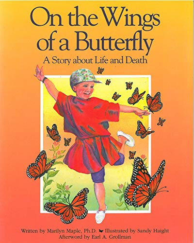 9780943990682: On the Wings of a Butterfly: A Story About Life and Death