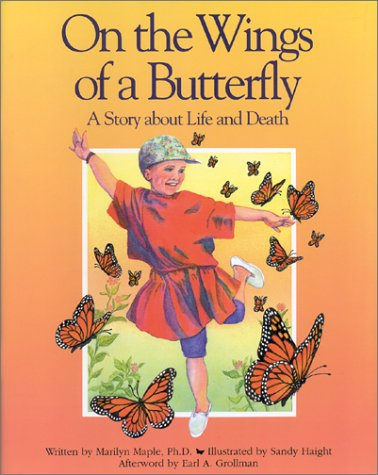 9780943990699: On the Wings of a Butterfly: A Story About Life and Death