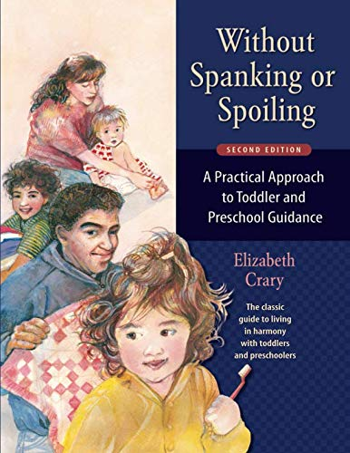 9780943990743: Without Spanking or Spoiling: A Practical Approach to Toddler and Preschool Guidance