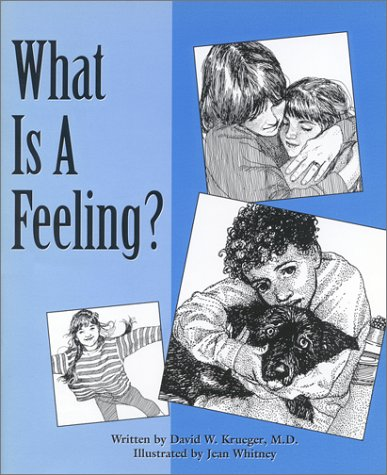 What Is a Feeling? (Let's Talk About: David W. Krueger