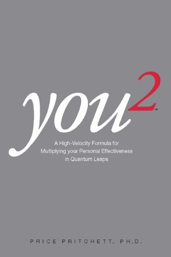 9780944002049: You 2: A High Velocity Formula for Multiplying Your Personal Effectiveness in Quantum Leaps