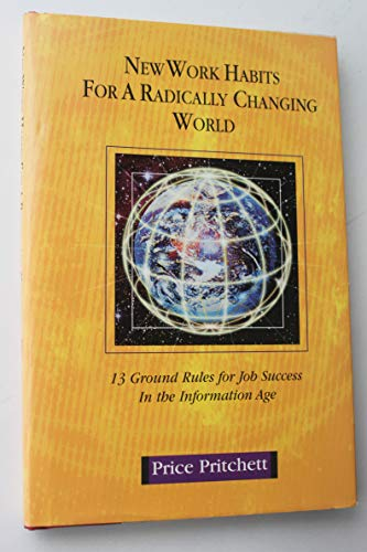 9780944002193: The Employee Handbook of New Work Habits for a Radically Changing World: 13 Ground Rules for Job Suc