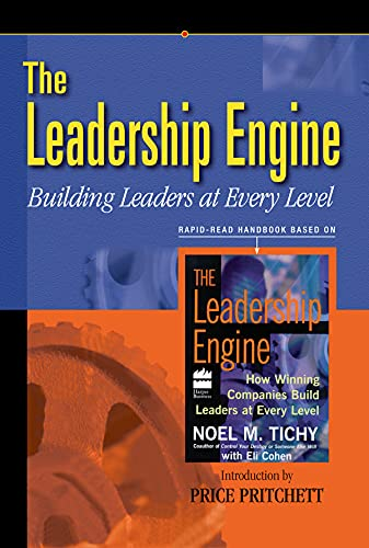 9780944002254: Leadership Engine: Building Leaders at Every Level (Rapid-Read Handbook)