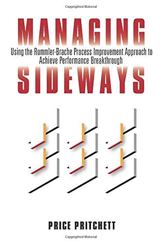 Managing Sideways : A Process-Driven Approach for: Price Pritchett