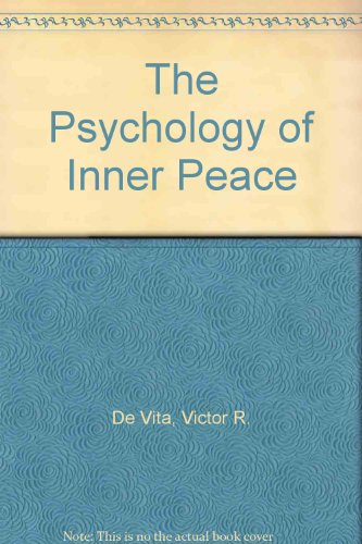 The Psychology of Inner Peace: De Vita, Victor R.