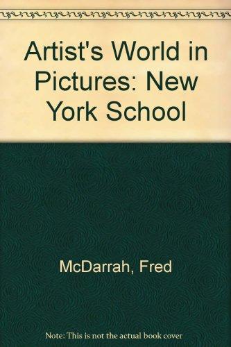 9780944007211: Artist's World in Pictures: New York School
