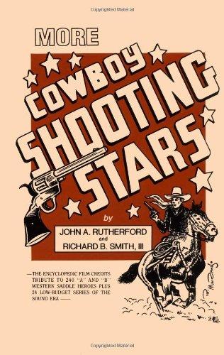 More Cowboy Shooting Stars: Rutherford, John A.;Smith,