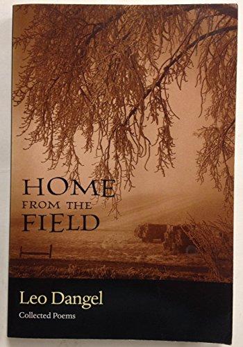 Home from the Field: Dangel, Leo