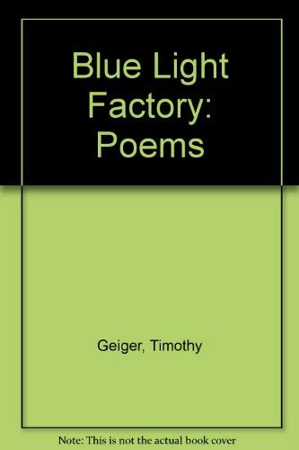 9780944024362: Blue Light Factory: Poems