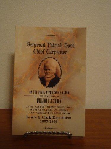 Sergeant Patrick Gass, Chief Carpenter: Kloefkorn, William