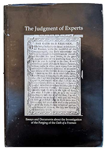 9780944026144: The Judgement of Experts: Essays and Documents About the Investigation of the Forging of the Oath of a Freeman