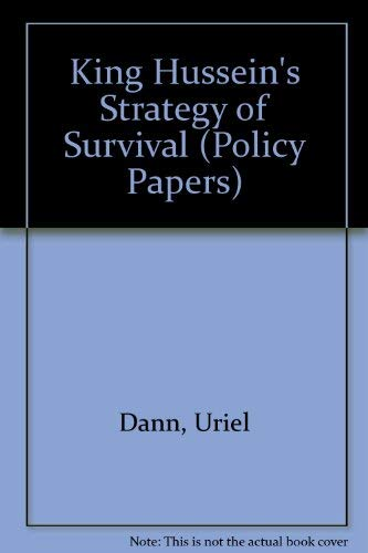 9780944029176: King Hussein's Strategy of Survival (Policy Papers)