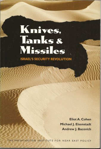 9780944029725: Knives, Tanks, and Missiles : Israel's Security Revolution