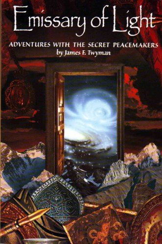 9780944031735: Emissary of Light: Adventures With the Secret Peacemakers