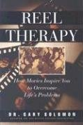 9780944031834: Reel Therapy: How Movies Inspire You to Overcome Life's Problems