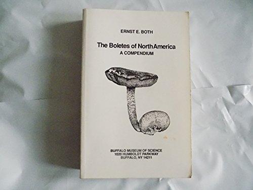 9780944032541: The Boletes of North America: A Compendium