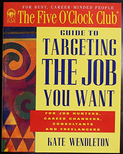 9780944054086: Targeting the Job You Want