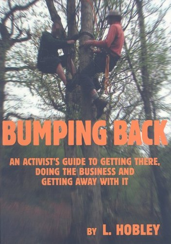 9780944061169: Bumping Back: An Activist's Guide to Getting There, Doing the Business and Getting Away with It