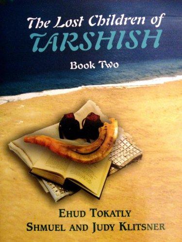 9780944070093: Lost Children of Tarshish Book Two