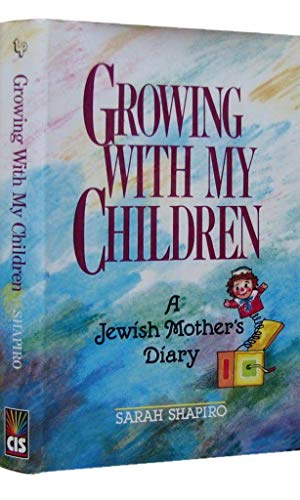 9780944070215: Growing With My Children: A Jewish Mother's Diary