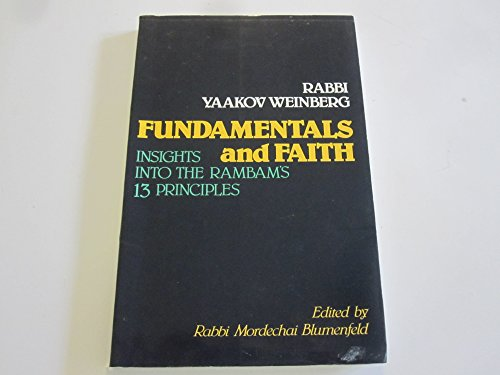 9780944070253: Fundamentals and faith: Insights into the Rambam's 13 principles