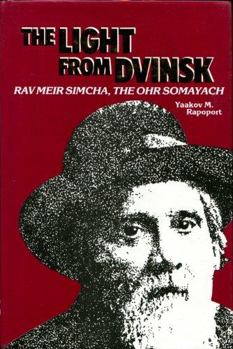 9780944070567: The light from Dvinsk: Rav Meir Simcha, the Ohr Somayach