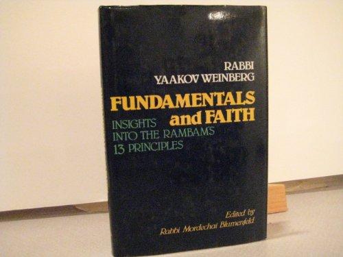 Fundamentals and Faith: Weinberg, Yaakor
